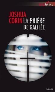 Joshua Corin - La prière de Galilée.