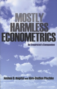 Joshua D. Angrist et Jörn-Steffen Pischke - Mostly Harmless Econometrics - An Empiricist's Companion.