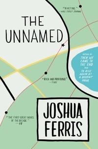 Joshua Ferris - The Unnamed.