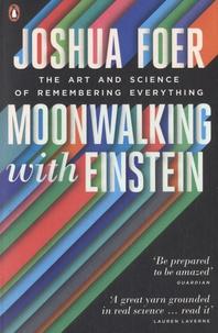 Joshua Foer - Moonwalking with Einstein.