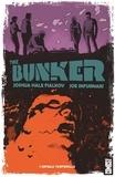 Joshua Hale Fialkov - The Bunker - Tome 01 - Capsule temporelle.