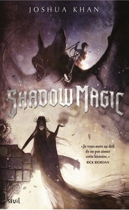 Joshua Khan - Shadow Magic Tome 1 : .