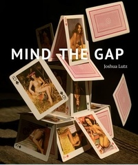 Joshua Lutz - Mind the Gap.