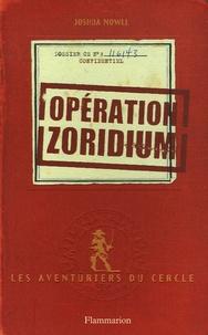 Joshua Mowll - Les aventuriers du cercle Tome 1 : Opération zoridium.