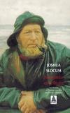 Joshua Slocum - Navigateur en solitaire.