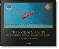 Joshua Waterman et Till-Holger Borchert - Le livre des miracles.
