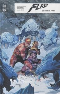 Joshua Williamson et Rafa Sandoval - Flash rebirth Tome 10 : L'ère de flash.