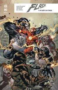 Joshua Williamson et Christian Duce - Flash rebirth Tome 7 : En quête de force.