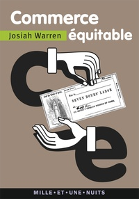 Josiah Warren - Commerce équitable.