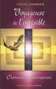 Josiane Antonetti - Voyageuse de l'invisible - Chamanisme contemporain.