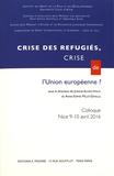 Josiane Auvret-Finck et Anne-Sophie Millet-Devalle - Crises des réfugiés, crise de l'Union européenne ? - Colloque, Nice, 9 et 10 juin 2016.