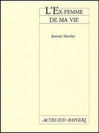 Josiane Balasko - L'ex-femme de ma vie.