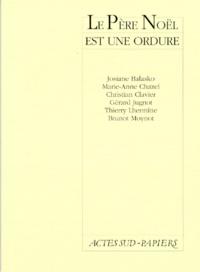 Josiane Balasko et Gérard Jugnot - Le père Noël est une ordure.
