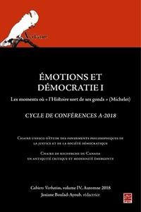 Josiane Boulad-Ayoub - Émotions et démocratie 1. Les moments où l'histoire sort de ses gonds (Michelet). Cahiers Verbatim 4.