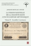 Josiane Boulad-Ayoub - La vision nouvelle de la société dans l'Encyclopédie méthodique - Volume 2, Assemblée constituante.
