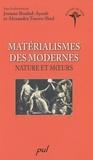 Josiane Boulad-Ayoub et Alexandra Torero-Ibad - Matérialismes des modernes - Nature et moeurs.