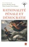 Josiane Boulad-Ayoub et Mark Antaki - Rationalité pénale et démocratie.