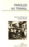 Josiane Boutet - Paroles au travail.