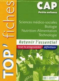Josiane Brin et Geneviève Chillio - Sciences médico-sociales Biologie Nutrition-Alimentation Technologie CAP Petite enfance.