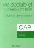 Josiane Brin-Wiart et Anne Durand - Vie sociale et professionnelle CAP - Livre du professeur.