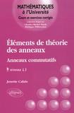 Josiane Calais - Eléments de la théorie des anneaux - Anneaux commutatifs, Niveau L3.