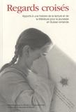Josiane Cetlin - Regards croisés - Apports à une histoire de la lecture et de la littérature pour la jeunesse en Suisse romande.