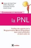 Josiane De Saint Paul et Hélène Blanchard - Comprendre et pratiquer la PNL - Un outil.