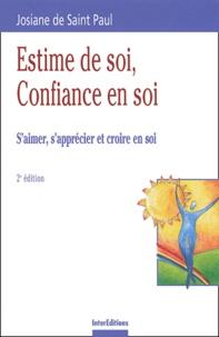 Josiane de Saint-Paul - Estime de soi, Confiance en soi - S'aimer, s'apprécier et croire en soi.