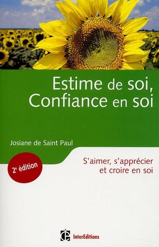 Josiane De Saint Paul - Estime de soi, Confiance en soi - S'aimer, s'apprécier, croire en soi.