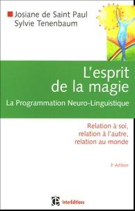 Lesprit de la magie, la Programmation Neuro-Linguistique - Relation à soi, relation à lautre, relation au monde.pdf
