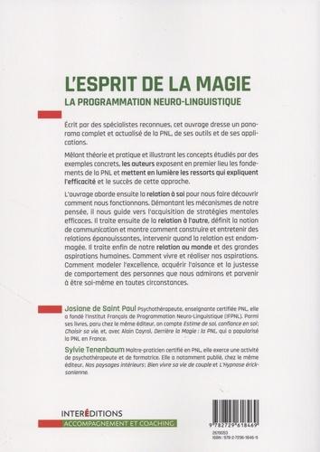 L'esprit de la magie. La programmation neuro-linguistique 3e édition