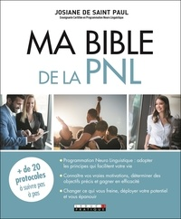 Josiane de Saint-Paul - Ma Bible de la PNL.