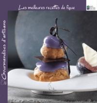 Josiane Déal et Dominique Frerard - Les meilleures recettes de figue.