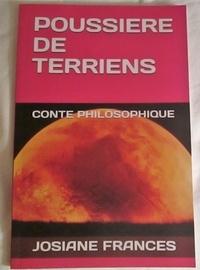 Josiane Francés - Poussière de terriens - Conte philosophique.
