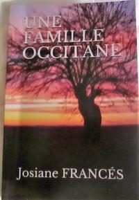 Josiane Francés - Une famille occitane.