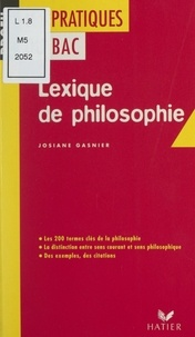 Josiane Gasnier et Georges Décote - Lexique de philosophie.