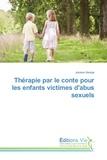 Josiane George - Thérapie par le conte pour les enfants victimes d'abus sexuels.