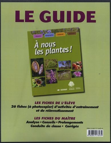 Josiane Glaudon - A nous les plantes ! - Le guide.