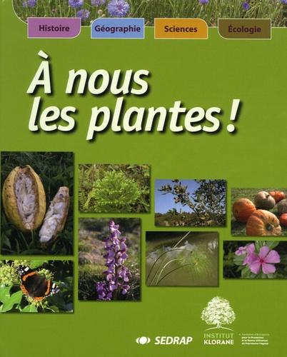 Josiane Glaudon - A nous les plantes !.