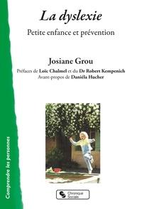 Josiane Grou - La dyslexie - Petite enfance et prévention.
