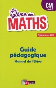 Josiane Hélayel et Catherine Fournié - Mathématiques CM Cycle 3 Au rythme des maths - Guide pédagogique.