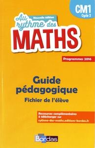 Josiane Hélayel et Catherine Fournié - Mathématiques CM1 Cycle 3 Au rythme des maths - Guide pédagogique du fichier de l'élève.