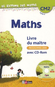 Josiane Hélayel et Catherine Fournié - Maths CM2, Livre du maître - Avec CD-Rom.