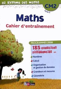 Josiane Hélayel et Catherine Fournié - Maths CM2 - Cahier d'entraînement, programmes 2008.