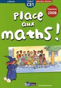 Josiane Hélayel - Place aux maths ! CE1.