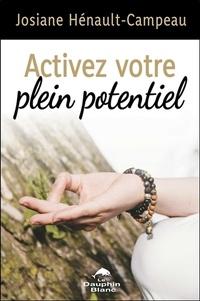 Josiane Héneault-Campeau - Activez votre plein potentiel.