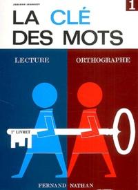 La clé des mots - Lecture, orthographe.pdf