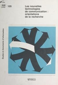 Josiane Jouët - Les Nouvelles technologies de communication - Orientations de la recherche.