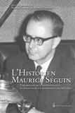 Josiane Lavallée et Robert Comeau - L'historien Maurice Séguin.