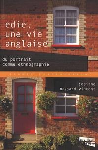 Josiane Massard-Vincent - Edie, une vie anglaise - Du portrait comme ethnographie.